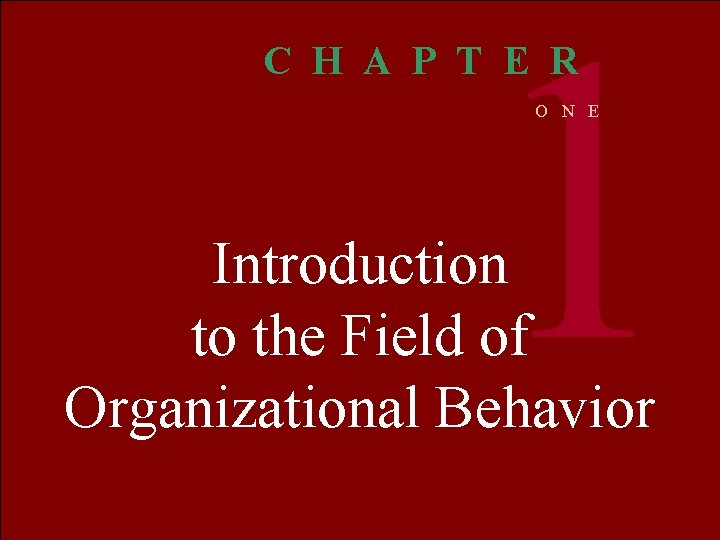 1 C H A P T E R O N E Introduction to the