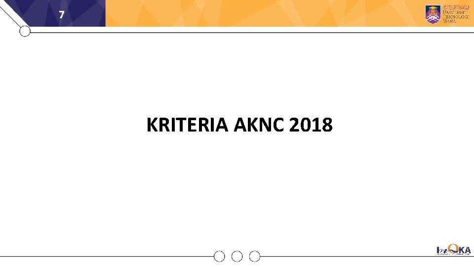 7 KRITERIA AKNC 2018