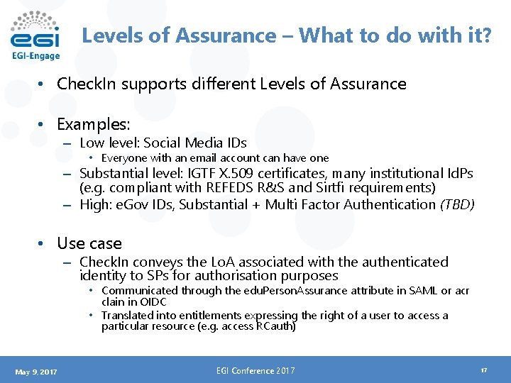 Levels of Assurance – What to do with it? • Check. In supports different