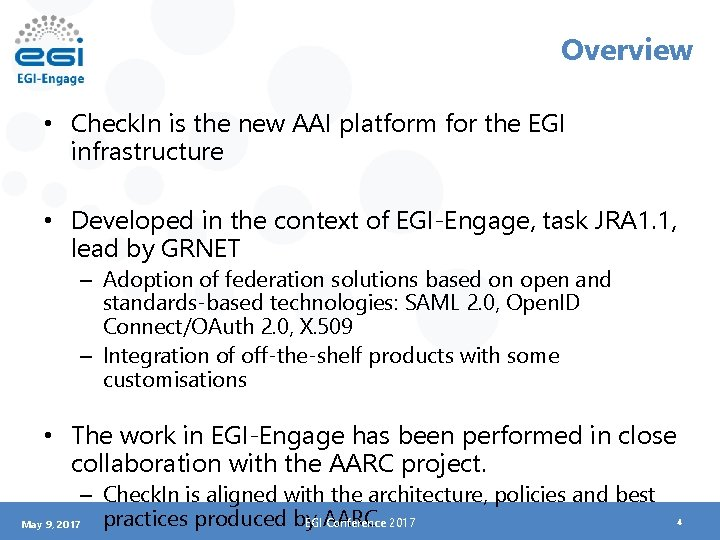 Overview • Check. In is the new AAI platform for the EGI infrastructure •