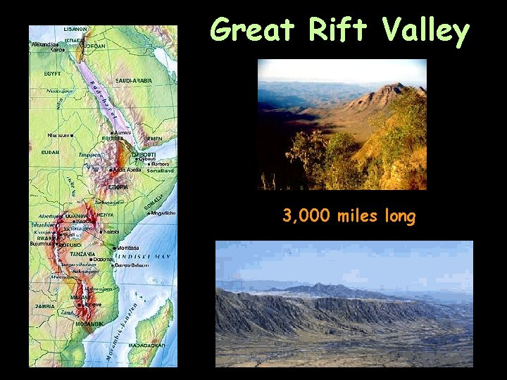 Great Rift Valley 3, 000 miles long