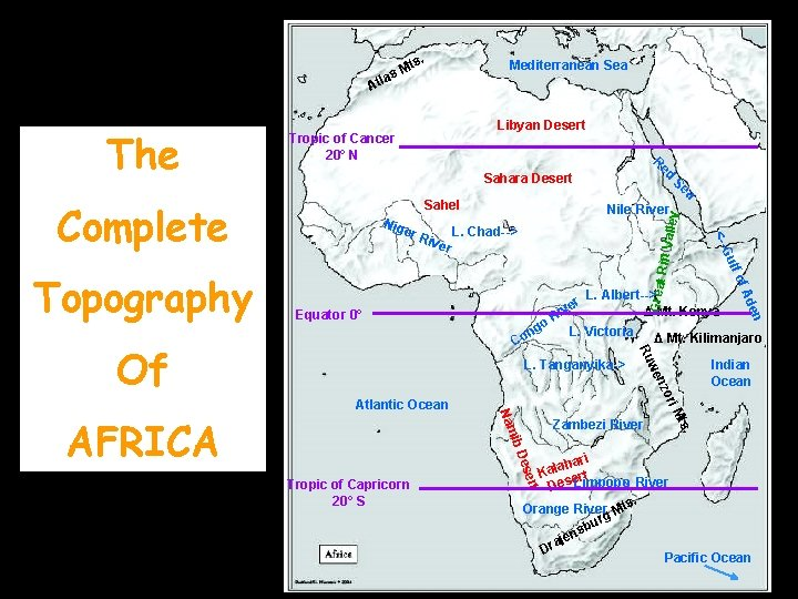 ts. M las Mediterranean Sea At a Sahel lley Nile River Great of A