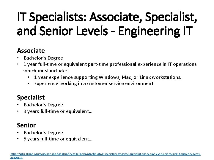 IT Specialists: Associate, Specialist, and Senior Levels - Engineering IT Associate • Bachelor's Degree