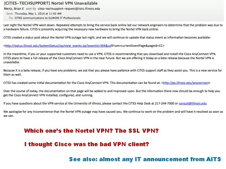 Which one's the Nortel VPN? The SSL VPN? I thought Cisco was the bad