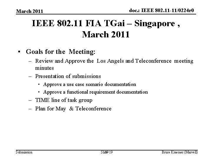 doc. : IEEE 802. 11 -11/0224 r 0 March 2011 IEEE 802. 11 FIA