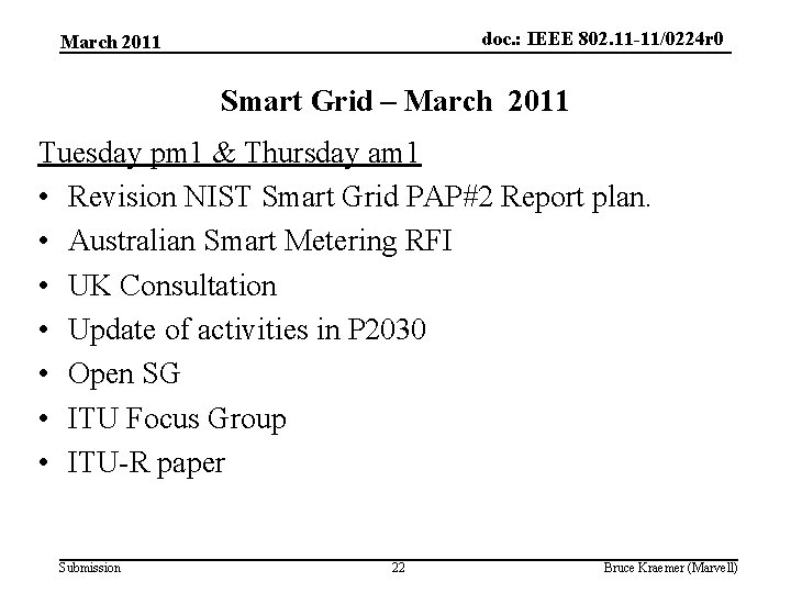 doc. : IEEE 802. 11 -11/0224 r 0 March 2011 Smart Grid – March