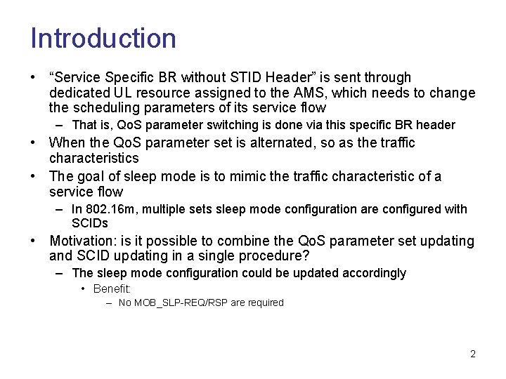 """Introduction • """"Service Specific BR without STID Header"""" is sent through dedicated UL resource"""