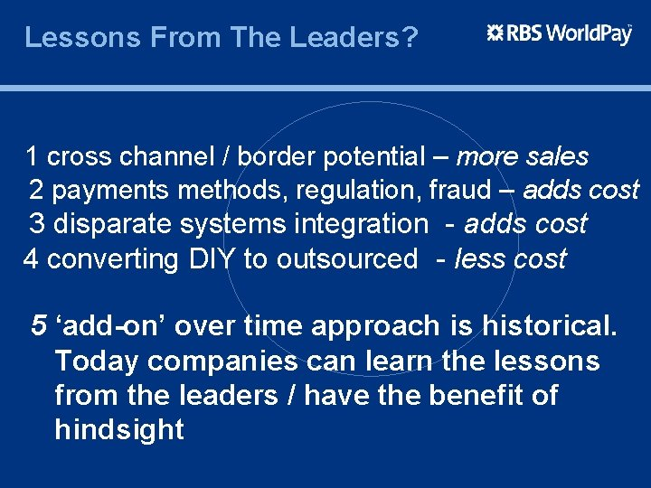 Lessons From The Leaders? 1 cross channel / border potential – more sales 2