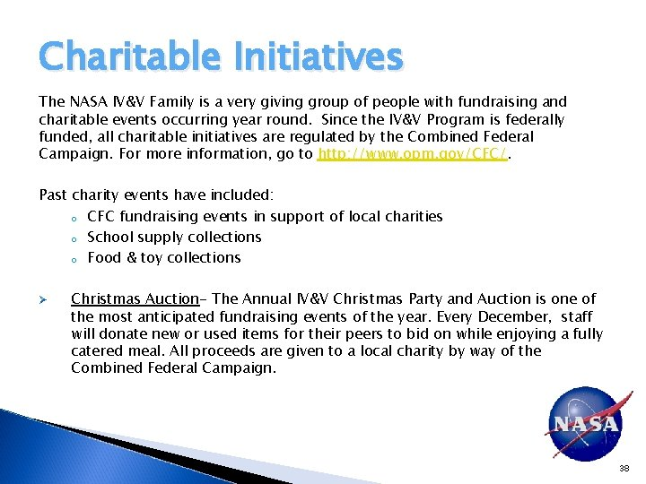 Charitable Initiatives The NASA IV&V Family is a very giving group of people with