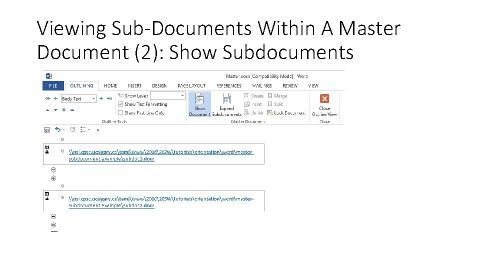 Viewing Sub-Documents Within A Master Document (2): Show Subdocuments