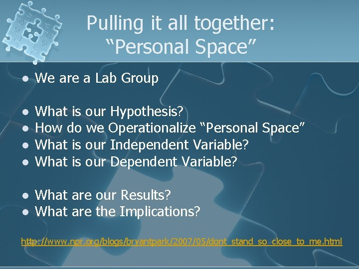 """Pulling it all together: """"Personal Space"""" l We are a Lab Group l What"""