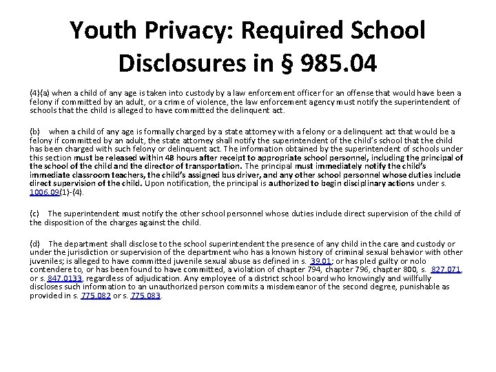 Youth Privacy: Required School Disclosures in § 985. 04 (4)(a) when a child of