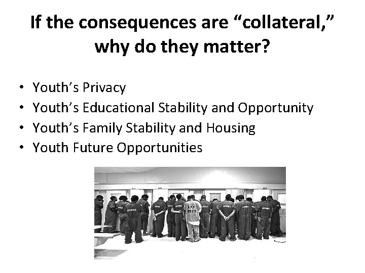 """If the consequences are """"collateral, """" why do they matter? • • Youth's Privacy"""