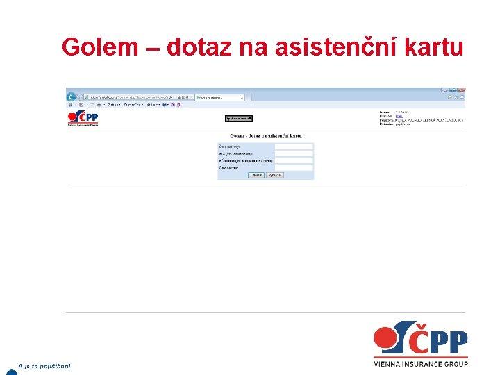 Golem – dotaz na asistenční kartu