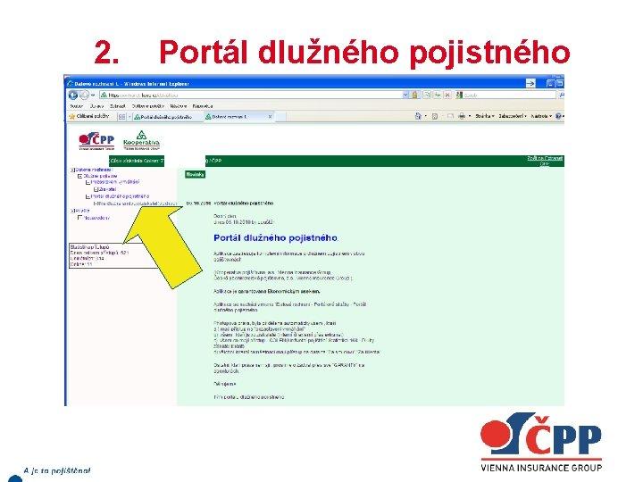 2. Portál dlužného pojistného