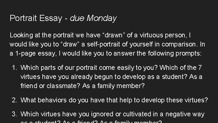 """Portrait Essay - due Monday Looking at the portrait we have """"drawn"""" of a"""