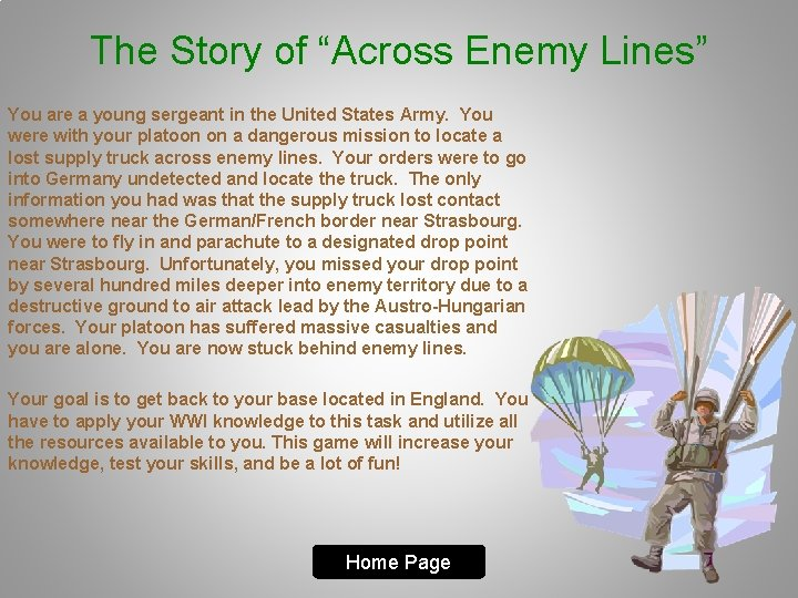 """The Story of """"Across Enemy Lines"""" You are a young sergeant in the United"""