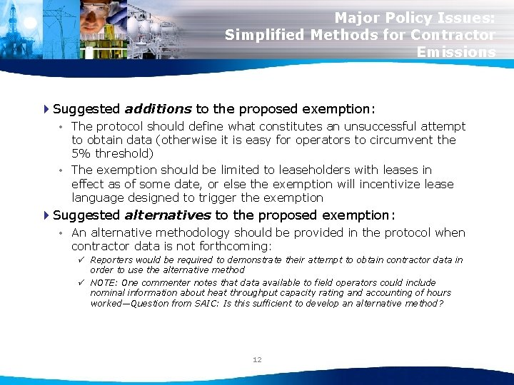 Major Policy Issues: Simplified Methods for Contractor Emissions 4 Suggested additions to the proposed
