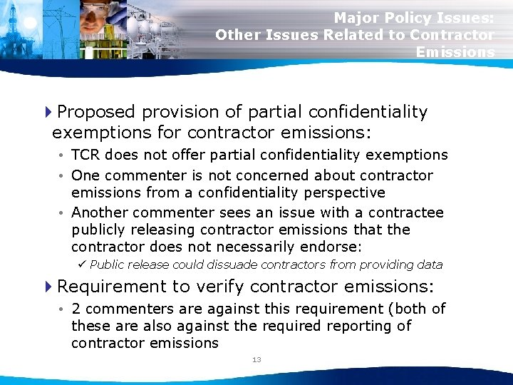 Major Policy Issues: Other Issues Related to Contractor Emissions 4 Proposed provision of partial