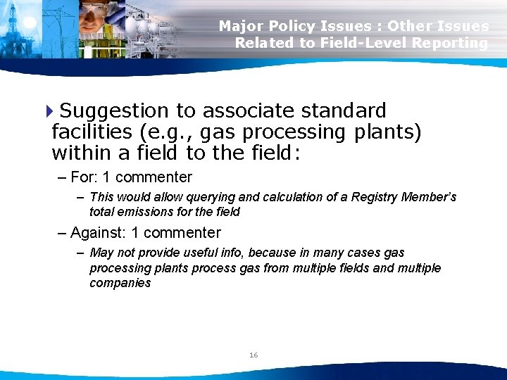 Major Policy Issues : Other Issues Related to Field-Level Reporting 4 Suggestion to associate