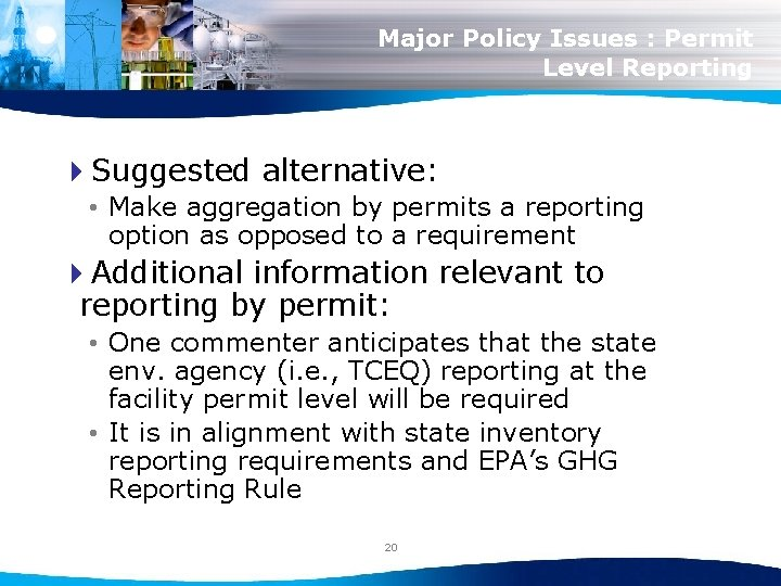 Major Policy Issues : Permit Level Reporting 4 Suggested alternative: • Make aggregation by