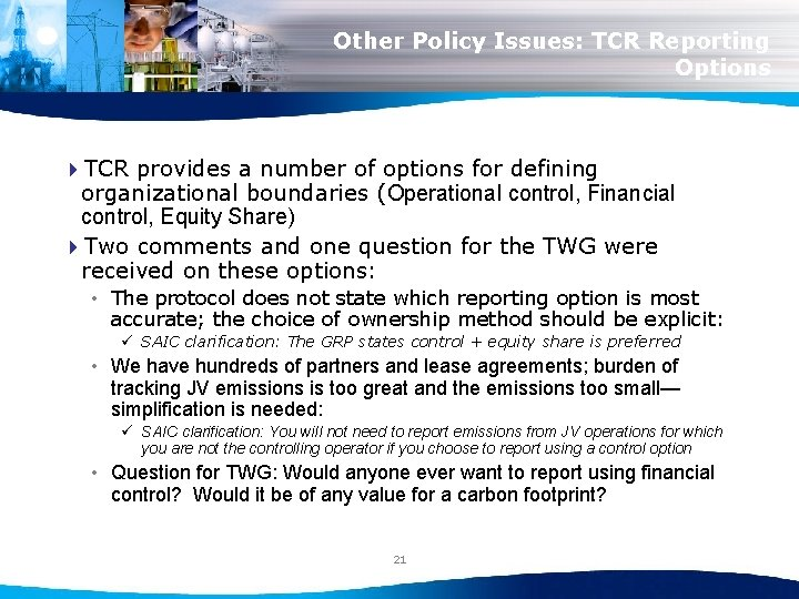 Other Policy Issues: TCR Reporting Options 4 TCR provides a number of options for