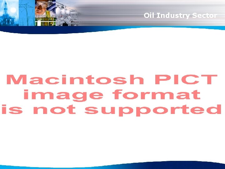 Oil Industry Sector