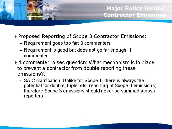 Major Policy Issues: Contractor Emissions 4 Proposed Reporting of Scope 3 Contractor Emissions: –