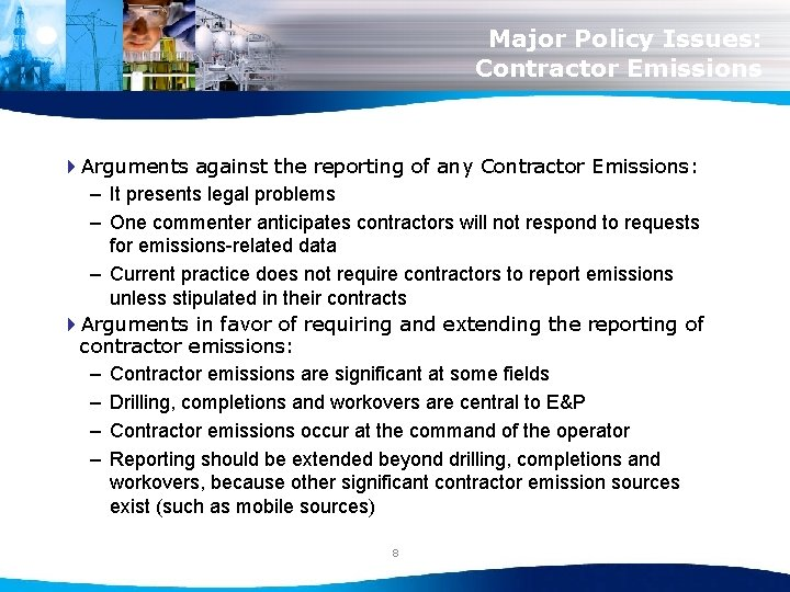 Major Policy Issues: Contractor Emissions 4 Arguments against the reporting of any Contractor Emissions: