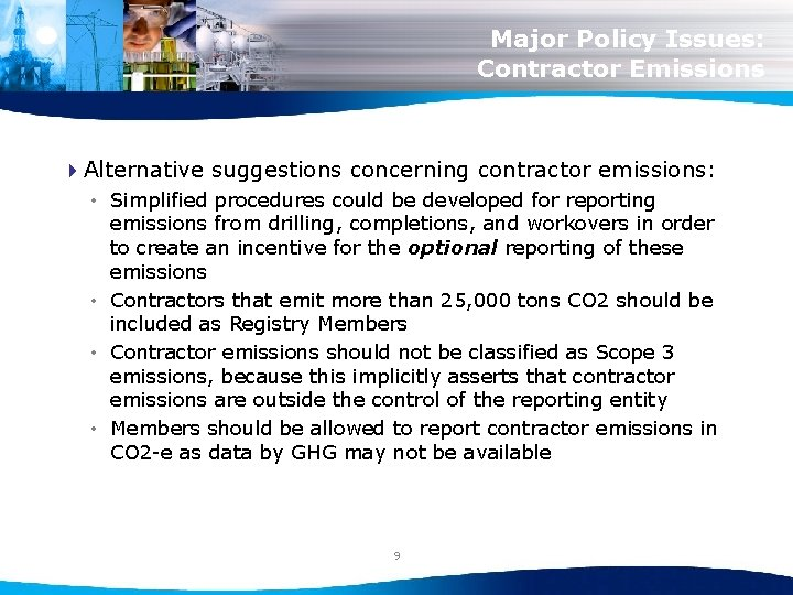 Major Policy Issues: Contractor Emissions 4 Alternative suggestions concerning contractor emissions: • Simplified procedures