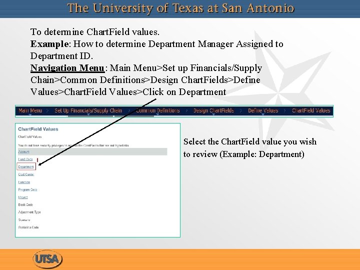 To determine Chart. Field values. Example: How to determine Department Manager Assigned to Department