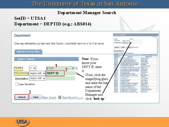 Department Manager Search Set. ID = UTSA 1 Department = DEPTID (e. g. :