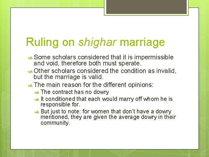 Ruling on shighar marriage Some scholars considered that it is impermissible and void, therefore
