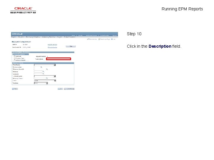 Running EPM Reports Step 10 Click in the Description field.