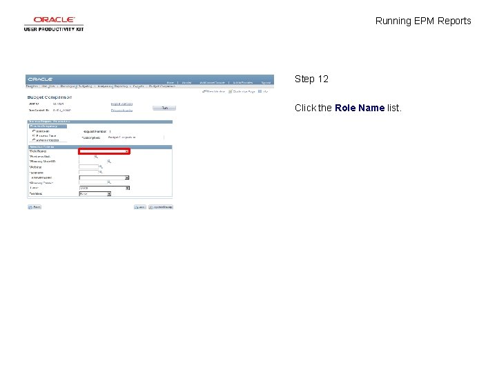 Running EPM Reports Step 12 Click the Role Name list.