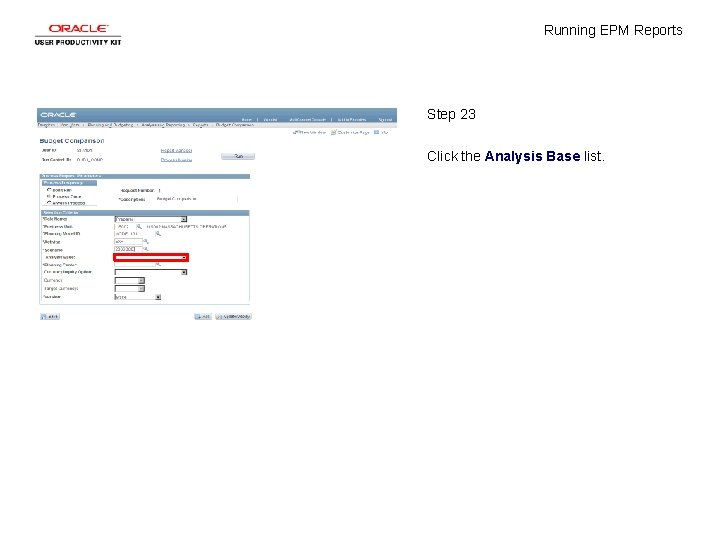 Running EPM Reports Step 23 Click the Analysis Base list.