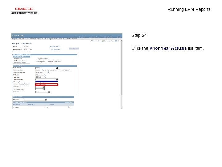 Running EPM Reports Step 24 Click the Prior Year Actuals list item.