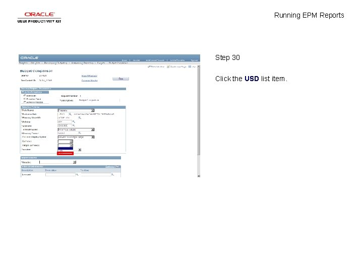 Running EPM Reports Step 30 Click the USD list item.