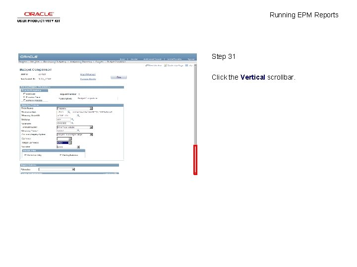 Running EPM Reports Step 31 Click the Vertical scrollbar.