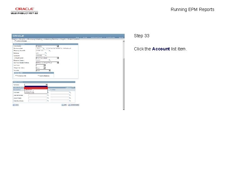 Running EPM Reports Step 33 Click the Account list item.