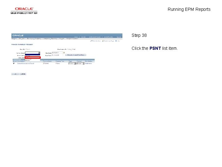 Running EPM Reports Step 38 Click the PSNT list item.