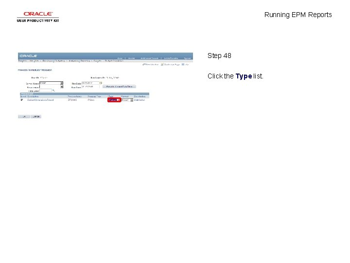 Running EPM Reports Step 48 Click the Type list.