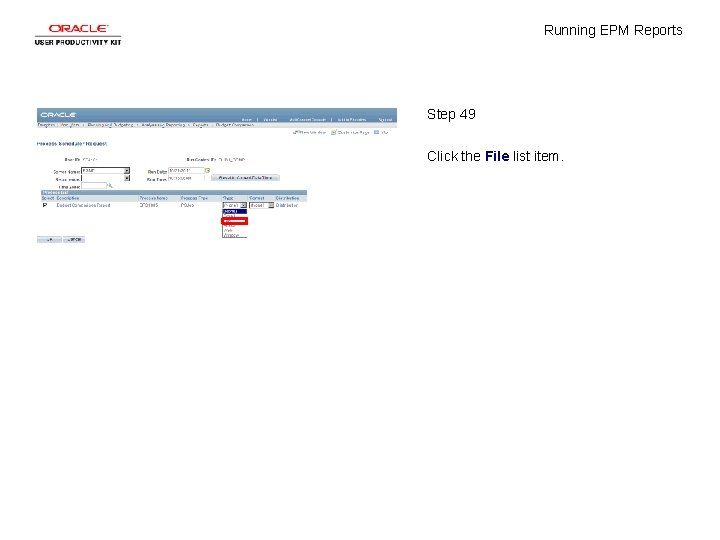Running EPM Reports Step 49 Click the File list item.