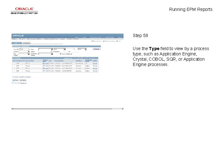 Running EPM Reports Step 58 Use the Type field to view by a process