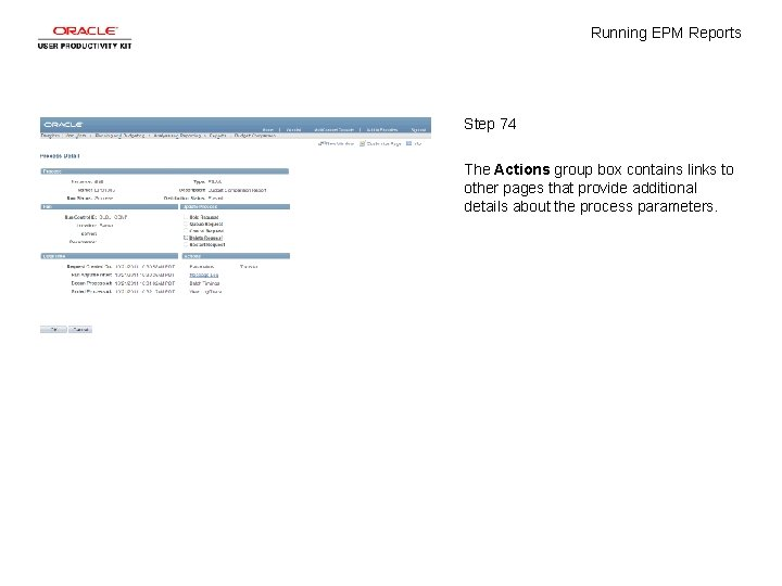 Running EPM Reports Step 74 The Actions group box contains links to other pages
