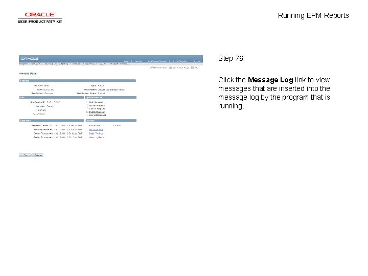 Running EPM Reports Step 76 Click the Message Log link to view messages that