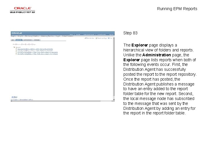 Running EPM Reports Step 83 The Explorer page displays a hierarchical view of folders