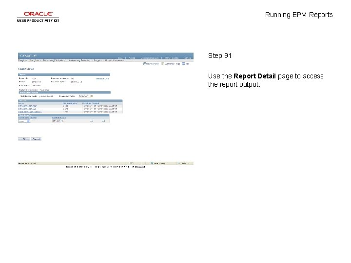 Running EPM Reports Step 91 Use the Report Detail page to access the report