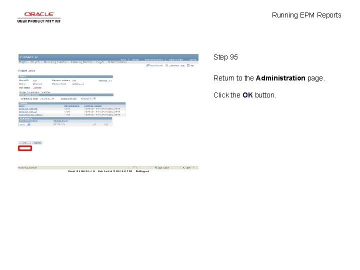 Running EPM Reports Step 95 Return to the Administration page. Click the OK button.