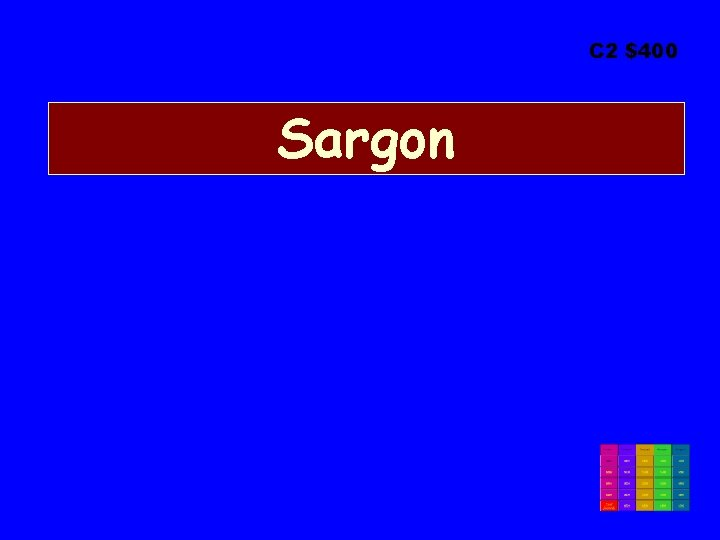 C 2 $400 Sargon